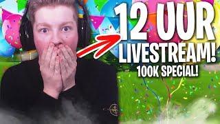 12 UUR LIVESTREAM! (100K SPECIAL)