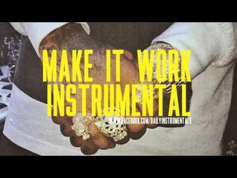 Tyga - Make It Work (Instrumental)