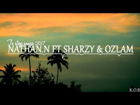 SHARZY FT NATHAN.N & OZLAM- TO STEP- [PACIFIC SONGS 2017]