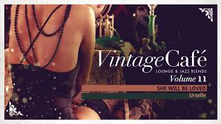 Download Lagu She Will Be Loved - Maroon 5 ´s song - Vintage Café Vol. 11 - New 2017! Gratis STAFABAND