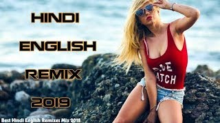 Top Hit Songs Mashup 2019 | Hindi English Remix Songs Mashup | Hindi DJ Remix Nonstop Songs