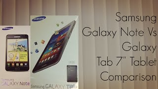 Samsung Galaxy Note Vs Galaxy Tab 7 Tablet Comparison