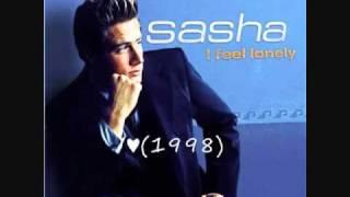 Sasha - I Feel Lonely