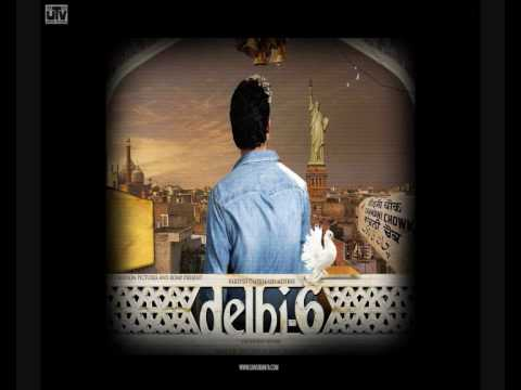 Delhi 6- rehna tu hai jaisa tu full song high quality audio Video