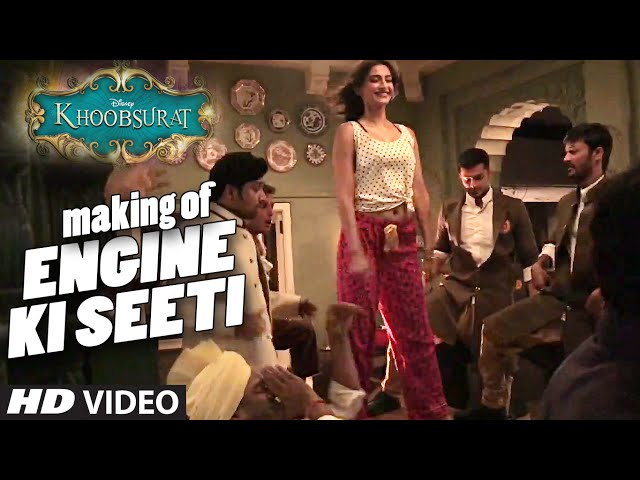 Engine Ki Seeti Making   Khoobsurat   Sonam Kapoor