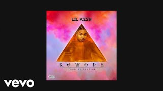 Lil Kesh - Kowope (Official Audio)