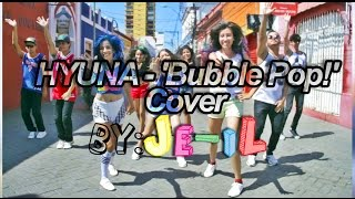 Bubble pop -Hyuna (Dance cover by: Je-il)