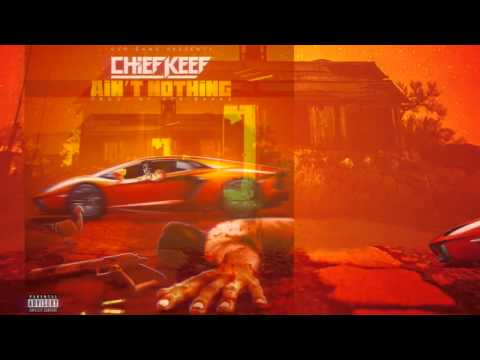 Chief Keef - Ain't Nothing Prod By. Ace Bankz video