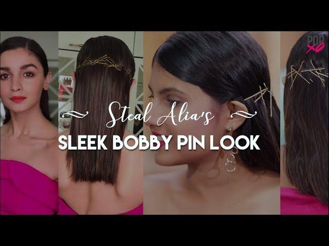 Steal Alia's Sleek Bobby Pin Look - POPxo Beauty