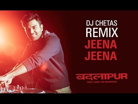 Jeena Jeena Song Teaser | Remix By DJ Chetas | Badlapur
