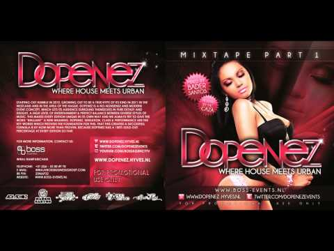 Dopenez Mixtape 1 Part 2