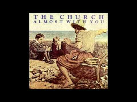 Church - Almost With You