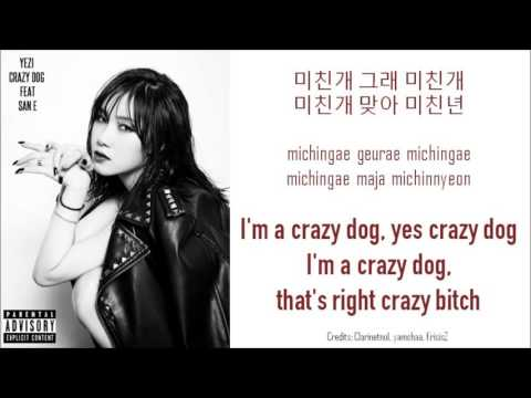 [ENG SUB Lyrics] Yezi (Fiestar 예지) - Crazy Dog (미친개) Feat. San E [HAN/ROM/ENG]