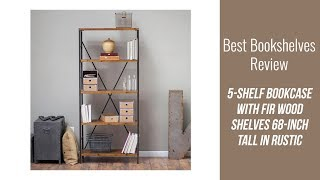 Bookcase Review - 5-Shelf Bookcase with Fir Wood Shelves 68-inch Tall in Rustic Bronze