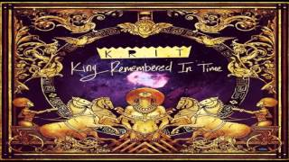 Big K.R.I.T. King Without A Crown [King Remembered In Time]