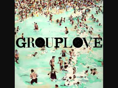 Grouplove - Get Giddy