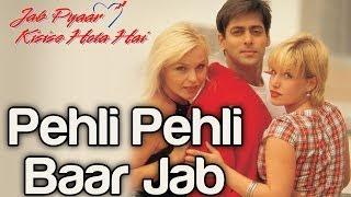 Download Pehli Pehli Baar Jab - Jab Pyaar Kisise Hota Hai | Salman Khan | Kumar Sanu | Jatin - Lalit 3Gp Mp4