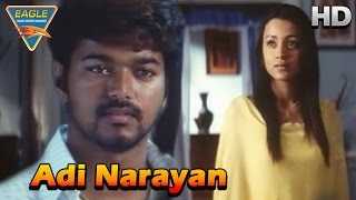 Adi Narayan Movie  || Trisha And Vijay Remember Their Family || Vijay, Trisha || Eagle Hindi Movies