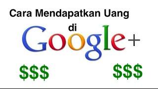 download lagu Cara Mendapatkan Uang Dari Internet Melalui Google Plus gratis