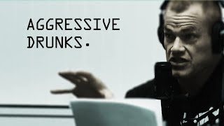 Dealing with Aggressive Drunks and Avoiding Confrontations - Jocko Willink