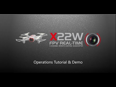 SYMA X22W FPV Drone (Wifi Version) Operation Tutorial