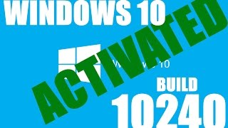 How To Activate Windows 10 RTM Build 10240