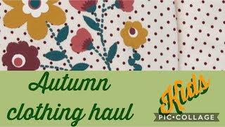 Kids Clothing Haul | AUTUMN 2017 | - BEING RACHEL