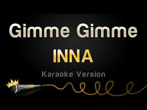 INNA - Gimme Gimme (Karaoke Version)