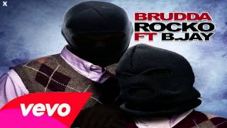 Watch Rocko Brudda Ft B Jay video