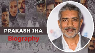 Bollywood Director, Producer and Actor Prakash Jha Biography | The Laddu