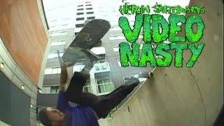 Video Nasty - Official Trailer - Heroin Skateboards [HD]