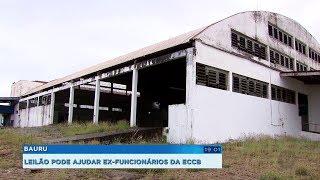 Leilão de parte do patrimônio da extinta ECCB pode ajudar ex-funcionários