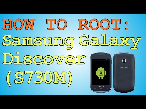 How to Root the Samsung Galaxy Discover (S730M)