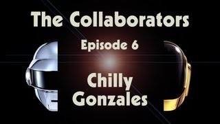 Daft Punk | Random Access Memories | The Collaborators_ Chilly Gonzales