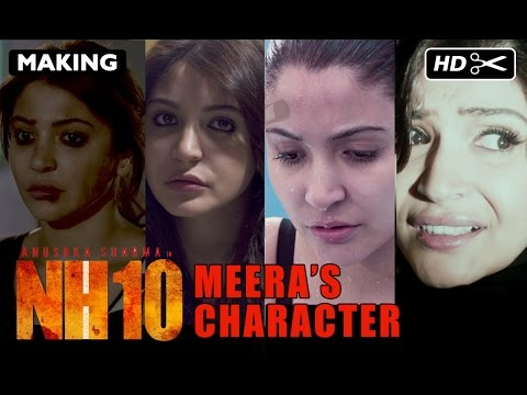 NH10 Exclusive | Making Of Meera's Character | Anushka Sharma