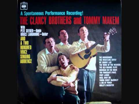 The Clancy Brothers And Tommy Makem - The Moonshiner