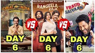 Why Cheat India Vs Rangeela Raja Vs Fraud Saiyaan 6th Day Box Office Collection | Who Wins?