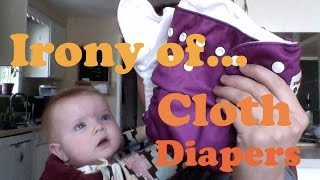 Cloth Diapers: The Irony... (And BIG Sale!)