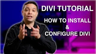 Divi 3.0 Tutorial 1: How To Install and Configure the Divi Theme. Divi tutorial 2017 -2018