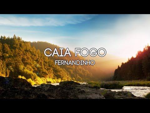 CAIA FOGO - Fernandinho (Playback E Legendado)