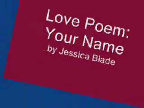 Love Poem: Your Name, by Jessica Blade