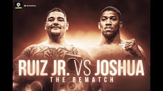 ANDY RUIZ JR vs ANTHONY JOSHUA II | The Rematch #Boxing