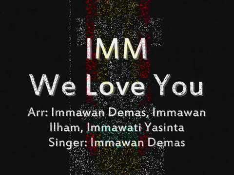 IMM We Love You (Lyric Video)