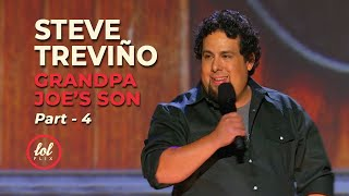 Steve Treviño • Grandpa Joe's Son • Part 4 | LOLflix