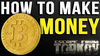 How to Make Money | Escape from Tarkov (0.9)