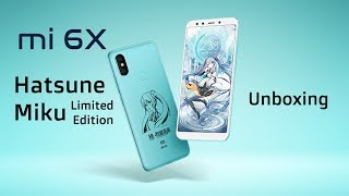 Xiaomi Mi 6X Hatsune Miku Limited Edition Unboxing