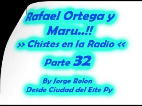 32 El Cabezon - Rafael Ortega el Profe y Maru - Chiste en la Radio en Guarani - Parte 32