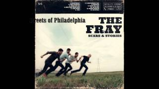 Watch Fray Streets Of Philadelphia video