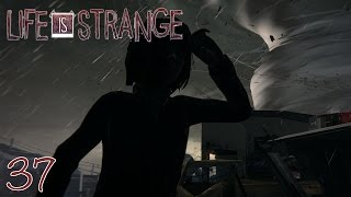 THE STORM  - Life Is Strange: Part 37