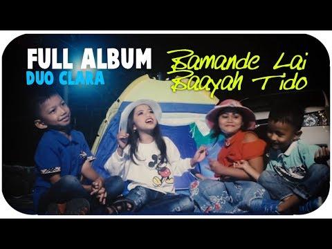 Duo Clara [Mini Album] Bamande Lai Baayah Tido (Pop Minang Anak-Anak)
